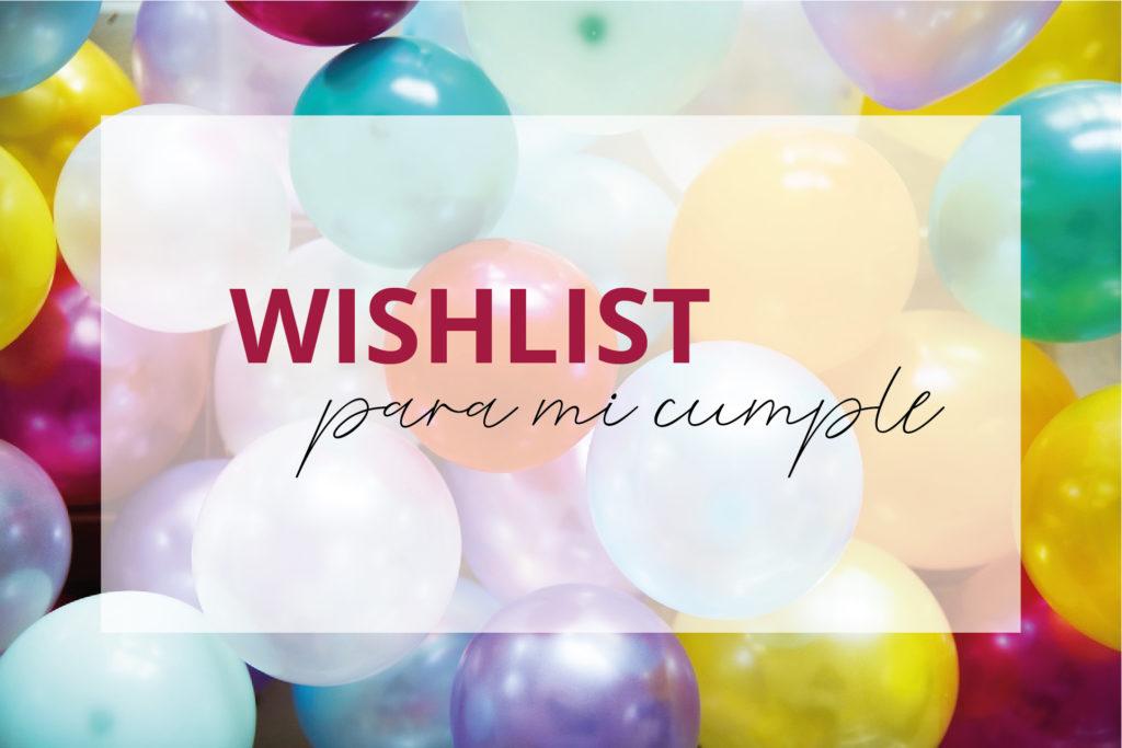 wishlist cumpleaños